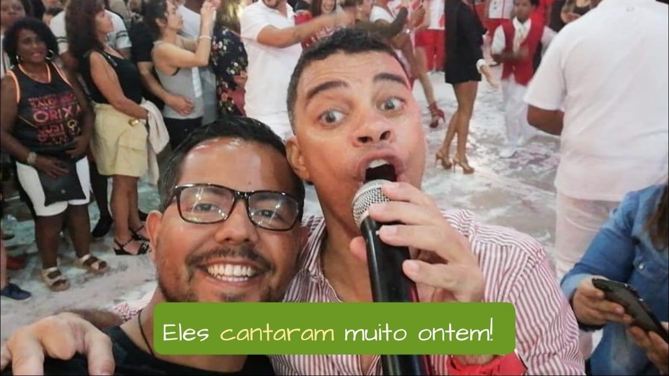 Passado dos Verbos em AR em Português. Eles cantaram muito ontem!