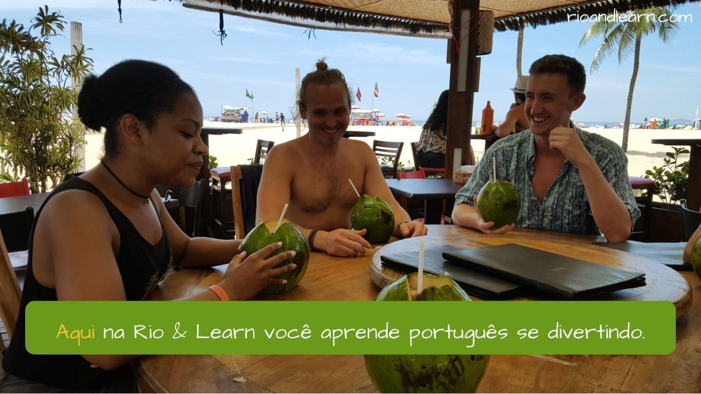 Portuguese Adverbs of Place. Aqui na Rio & Learn você aprende se divertindo.