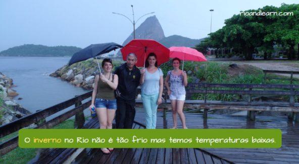Estações do Ano em Português. O inverno no Rio não é tão frio mas temos temperaturas baixas.
