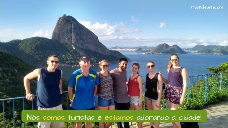 Portuguese Ser and Estar Exercises. Nós somos turistas e estamos adorando a cidade!