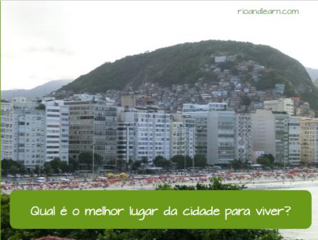 Palavras interrogativas em Português: Qual é o melhor lugar da cidade para viver?