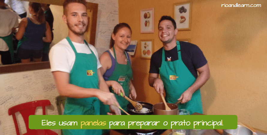 Kitchen Vocabulary in Portuguese. Eles usam panelas para preparar o prato principal.