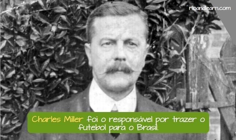 A origem do futebol brasileiro. Charles Miler foi o responsável por trazer o futebol para o Brasil