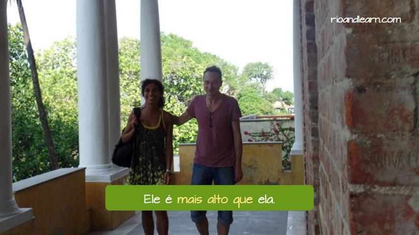 Comparativos em Português. Ele é mais alto que ela. Comparativo de Superioridade.