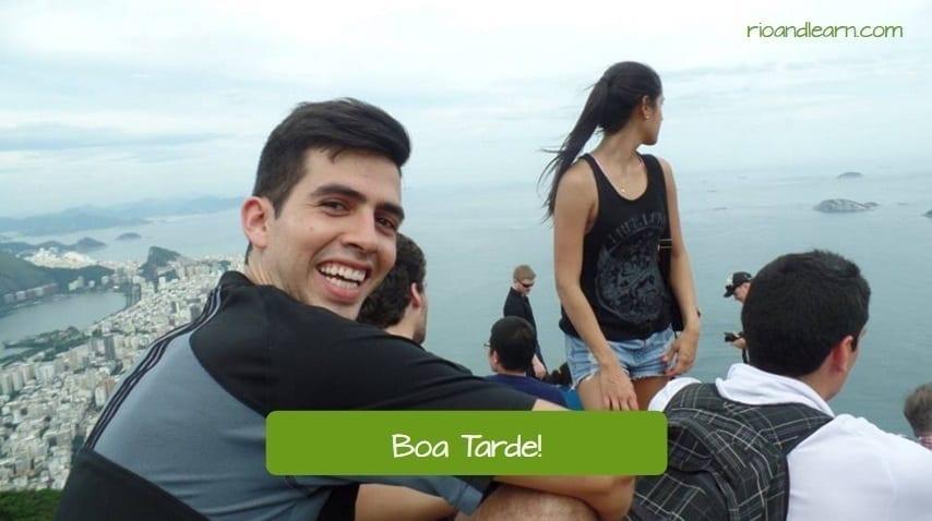 Cumprimentos em Português. Boa tarde!