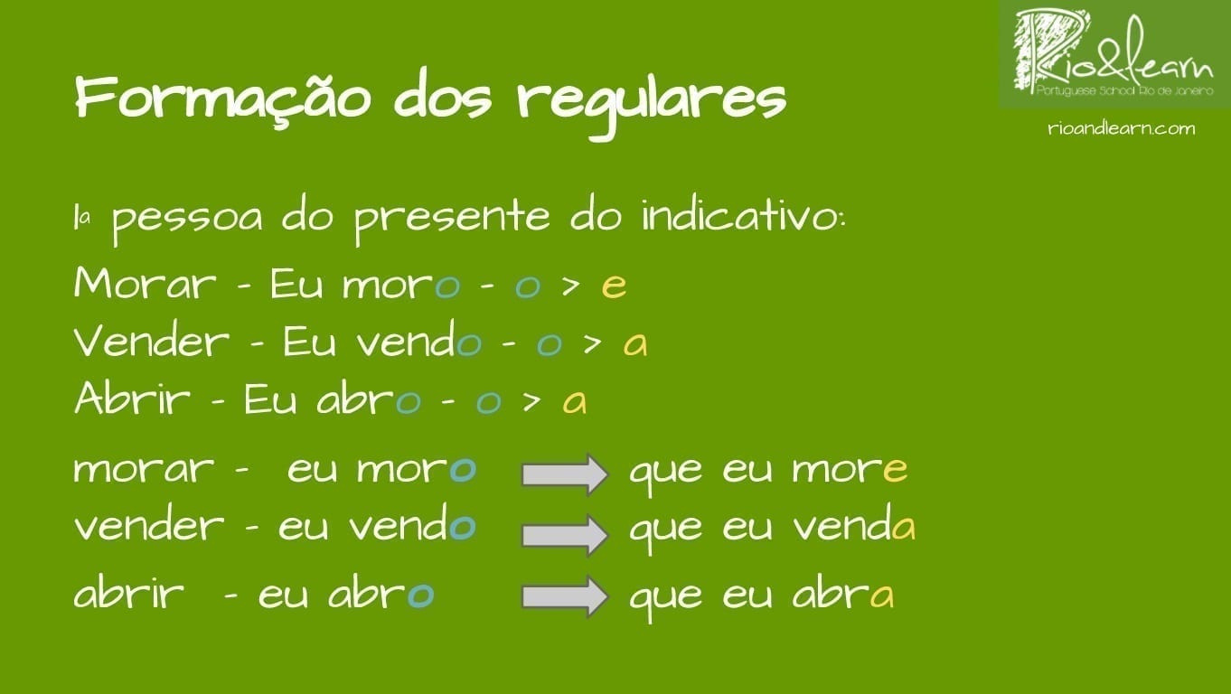 Presente do subjuntivo in Portuguese. Construction of Regular Verbs in the Presente do subjuntivo in Portuguese.