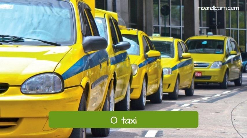 Taxis en Río de Janeiro. Taxi en portugués: O Táxi.