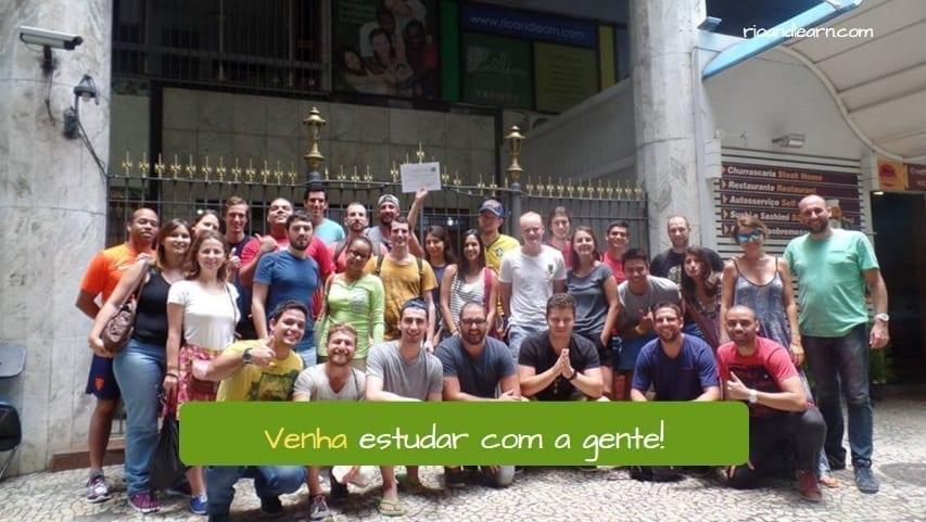 Irregular Imperative Verbs in Portuguese. Venha Estudar com a gente.