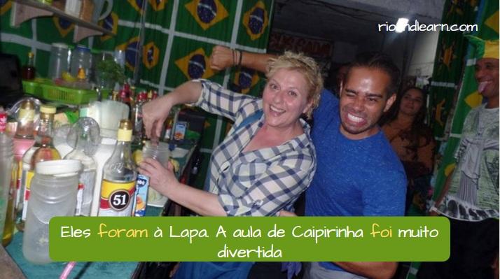 Ejemplo con los verbos Ser e ir en el pretérito perfecto del portugués: Eles foram à Lapa. A aula de Caipirinha foi muito divertida.