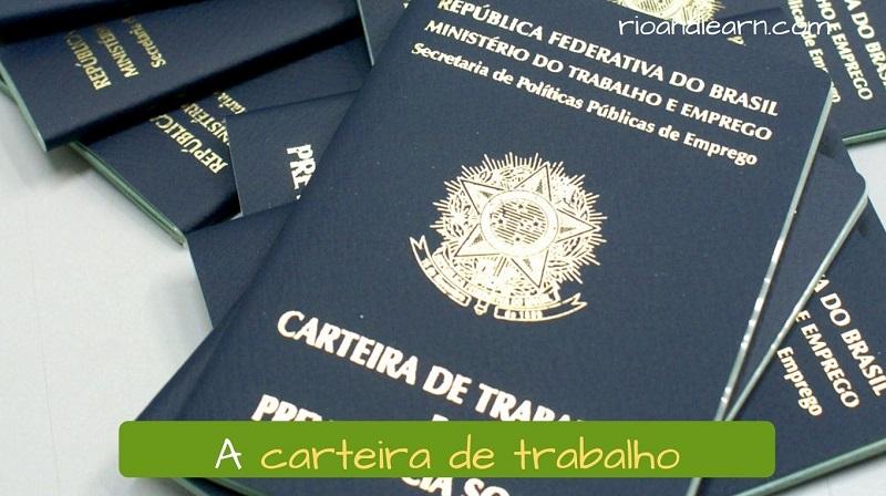 Vocabulario laboral en Brasil en portugués: A carteira de trabalho.