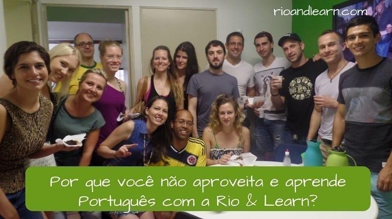 Ejemplo de como hacer Sugerencias en Portugués. Por que você não aproveita e aprende Português com a Rio & Learn.