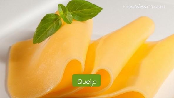 Productos indispensables en un desayuno brasileño en portugués. Queso: Queijo