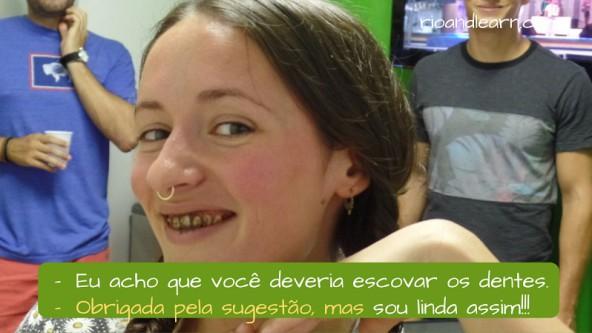 Ejemplo de como rechazar una sugerencia en portugués: Eu acho que você deveria escovar os dentes. Obrigada pela sugestão, mas sou linda assim.
