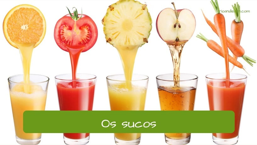 Juices in Portuguese: os sucos