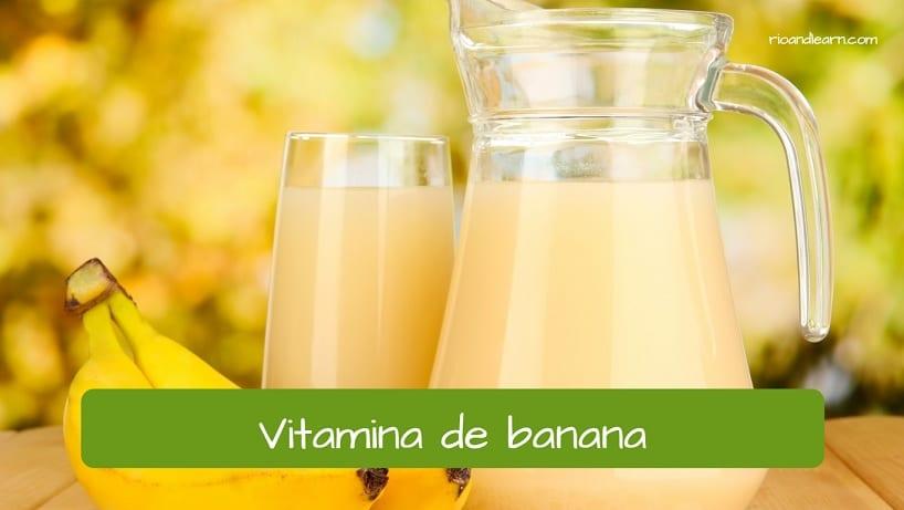 Vocabulary of lanchonete in Portuguese: vitamina de banana