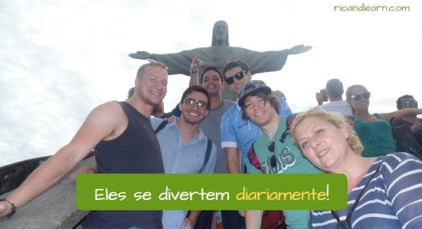 Portuguese words ending in mente example: Eles se divertem diariamente!
