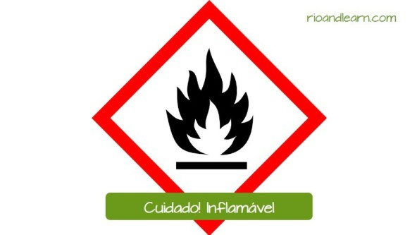 Safety Signs in Portuguese. Careful! Flammable.