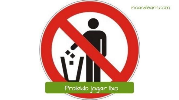 Safety Signs in Portuguese. Proibido jogar lixo.