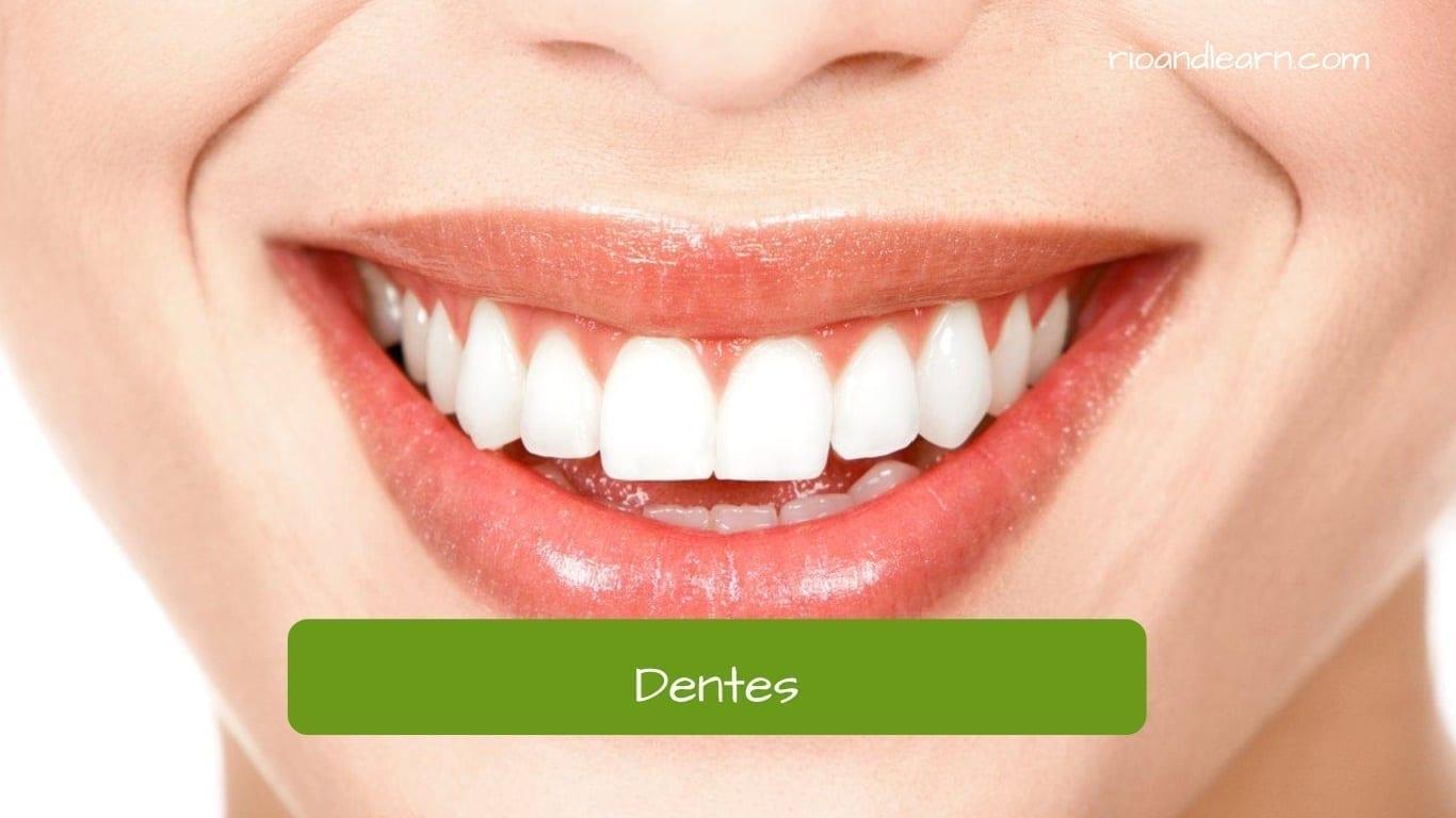 Dientes en portugués: Dentes