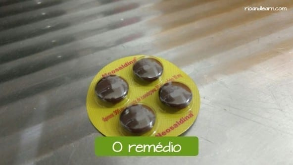 Medical Vocabulary in Portuguese. The medicine: O remédio.