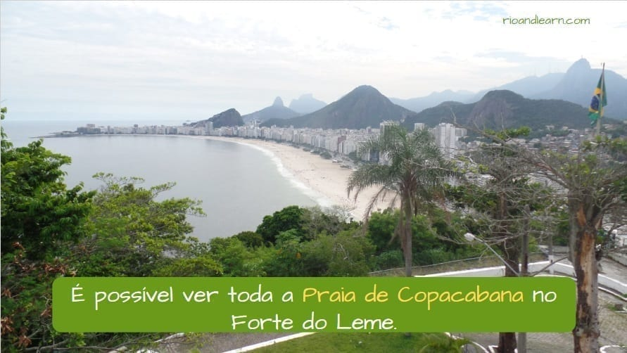 História da Praia de Copacabana. É possível ver toda a Praia de Copacabana no Forte do Leme.