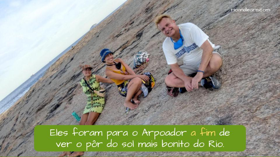 Difference between a fim and afim in Portuguese. Example: Eles foram para o Arpoador a fim de ver o pôr do sol mais bonito do Rio. They went to Arpoador so that they could see the most beautiful sunset in Rio.