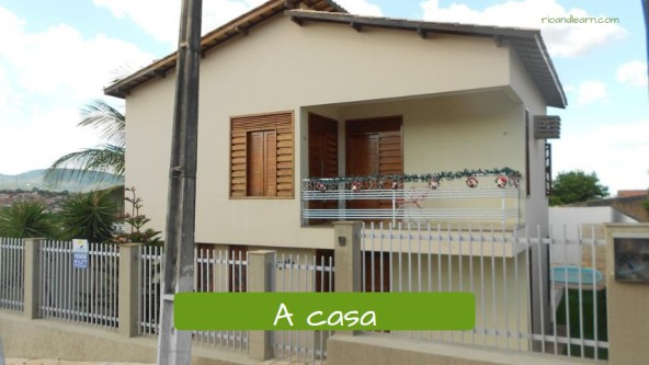 Types of houses in Portuguese. The house: A casa.