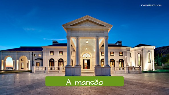 Examples of houses in Portuguese. The mansion. A mansão.