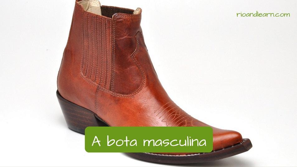 A bota masculina.
