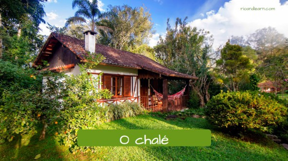 Examples of country houses in Portuguese. The cottage: O chalé.