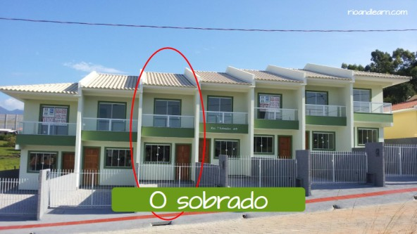 Different kinds of houses in Portuguese. The loft: O sobrado.