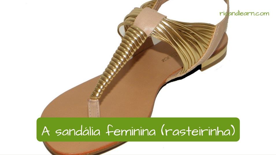 Sandals in Portuguese: a sandália feminina (rasteirinha)