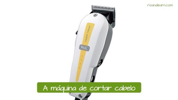 Exemplos de vocabulário de salão de beleza: A maquina de cortar cabelo.