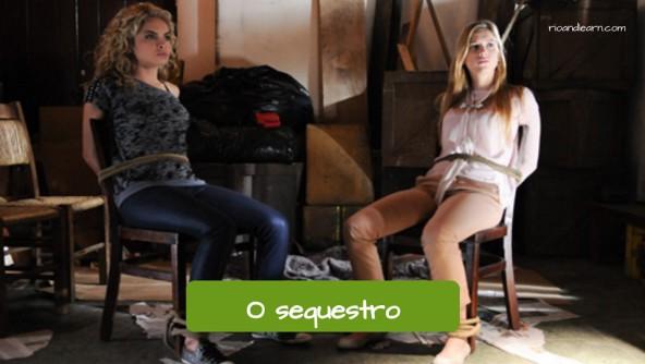 Exemplos de tipos de crime em Português: O sequestro.