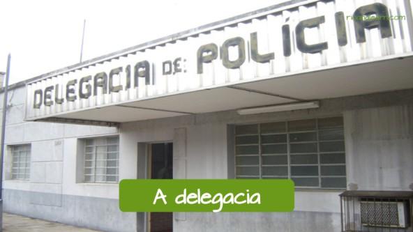 Police Vocabulary in Portuguese: A Delegacia.