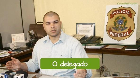 Vocabulário de Polícia em Português: O delegado.