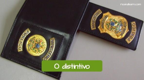 Vocabulário de uma delegacia em Português: O distintivo.