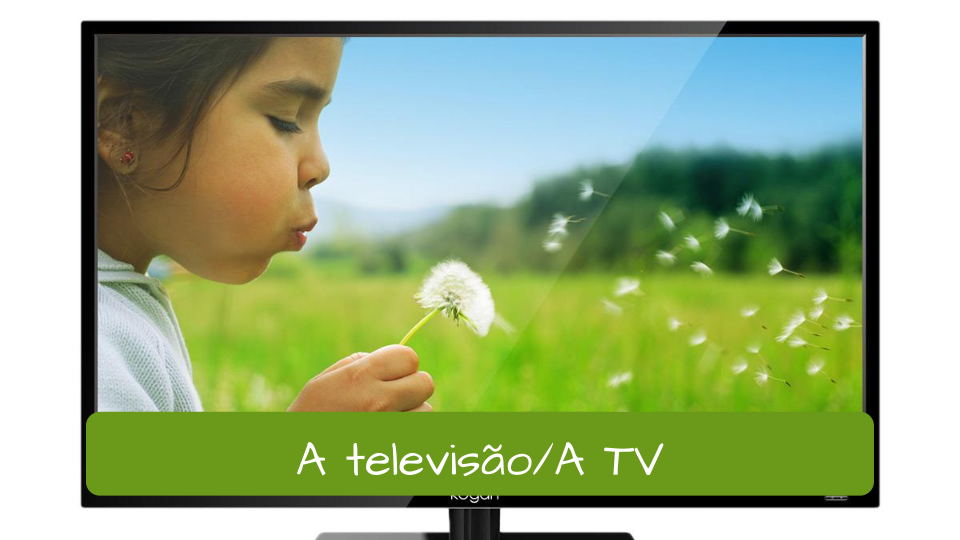 A TV. A Dica do Dia, Free Portuguese classes from Rio de Janeiro by Rio & Learn Portuguese School. (4)