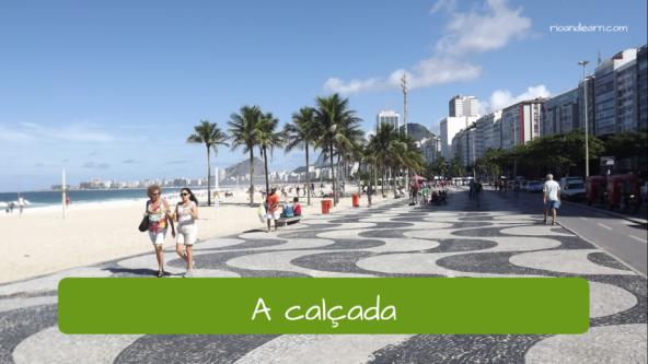 Street Vocabulary in Portuguese. The sidewalk: A calçada.