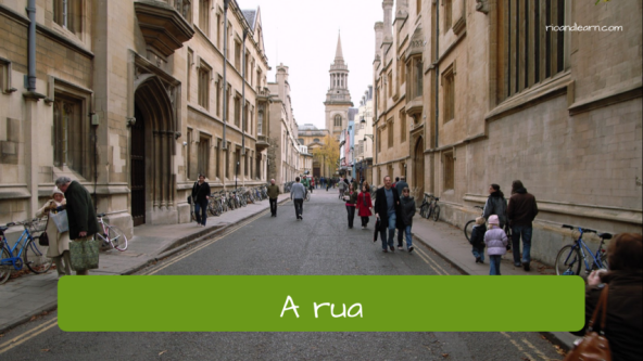 Street Vocabulary in Portuguese for Foreigners. The street: A rua.
