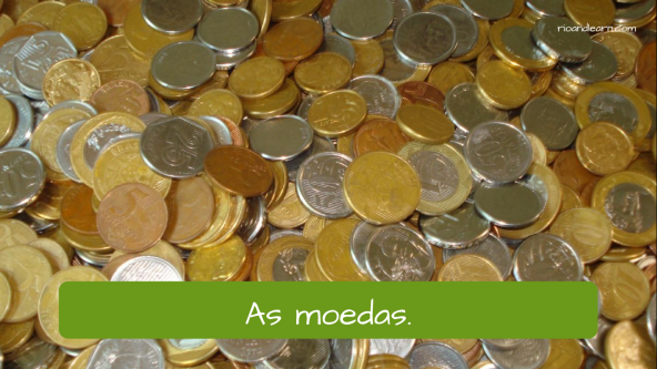 Examples of Bank Vocabulary in Portuguese for foreigners. The coins: As moedas.