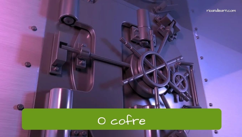 Caja fuerte en portugués: o cofre