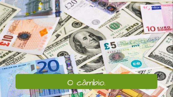 Banco em Português para estrangeiros: O câmbio.