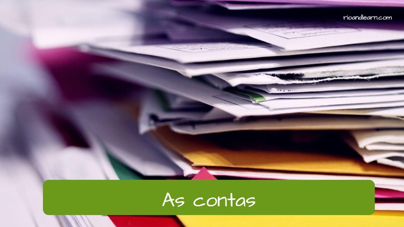Las cuentas y facturas en portugués: as contas