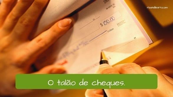 El talón de cheques en portugués: o talão de cheques
