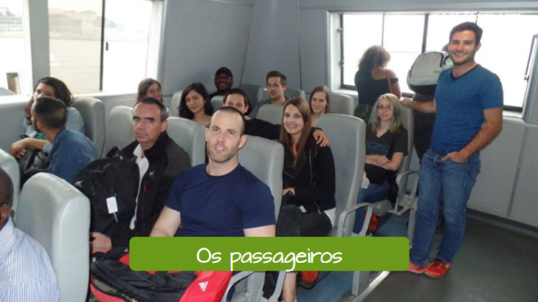 Examples of boat and ship vocabulary in Portuguese. The passengers: Os passageiros.