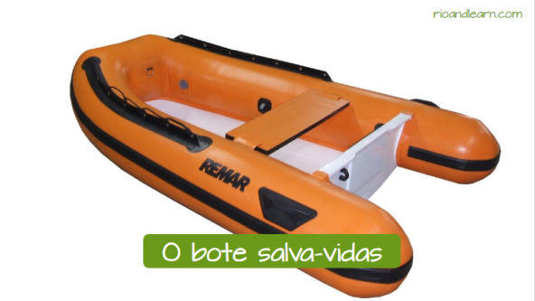 Examples of safety equipment in a boat. The lifeboat: O bote salva-vidas.
