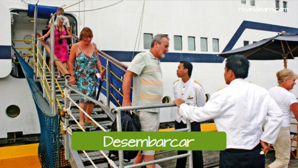 Portuguese verbs for means of transportation. To disembark: Desembarcar.