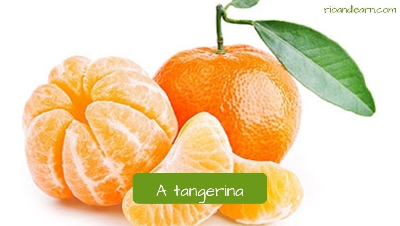 Tangerine in Portuguese: Tangerina