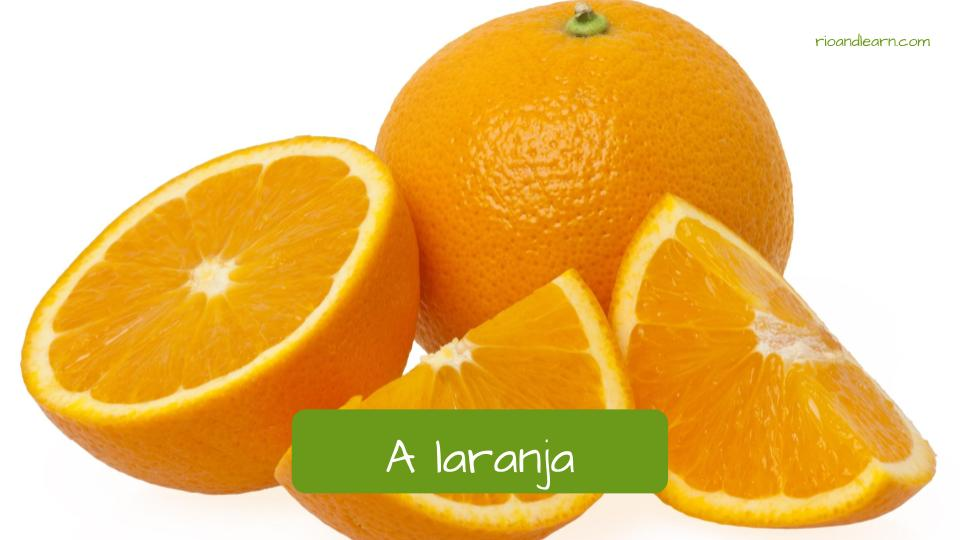Fruits in Portuguese. A laranja